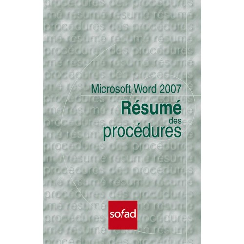 Résumé des procédures – Word 2007