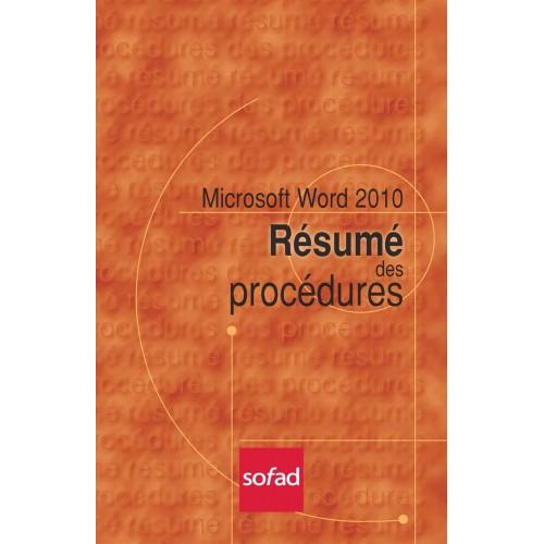 Résumé des procédures – Word 2010