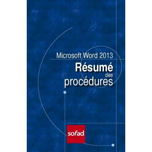 Résumé des procédures – Word 2013