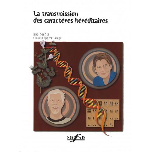 BIO-5065-2 – La transmission des caractères héréditaires – 2e édition