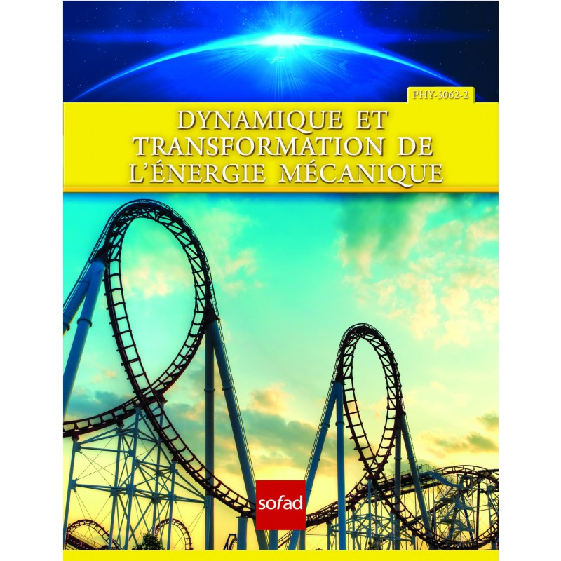PHY-5062-2 – Dynamique et transformation de l'énergie mécanique