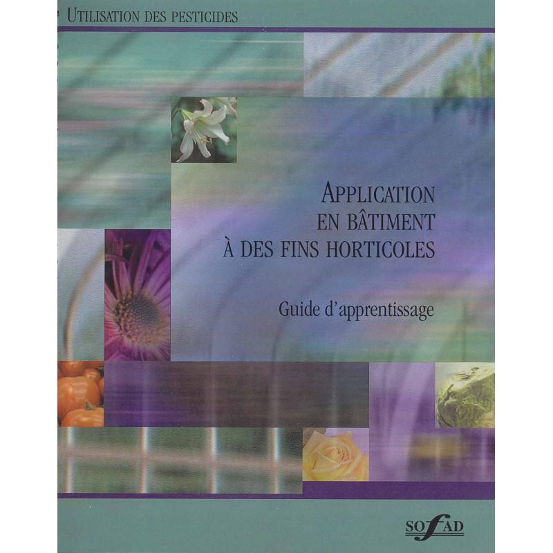 Pesticides - Application en bâtiment à des fins horticoles
