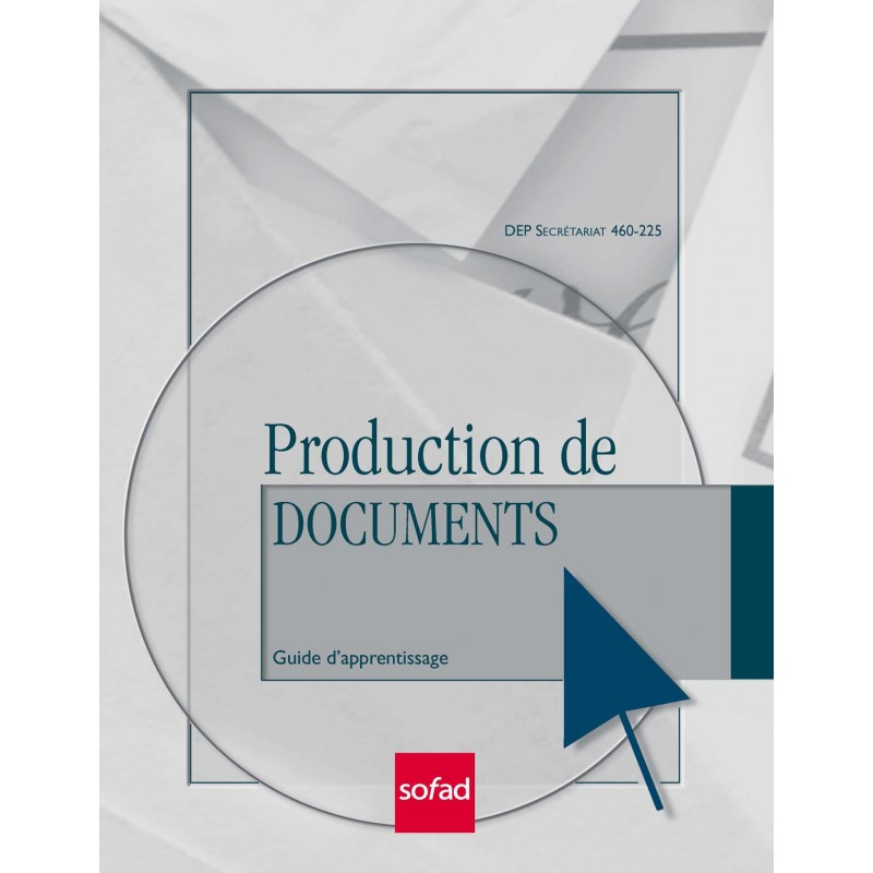 460-225 - Production de documents