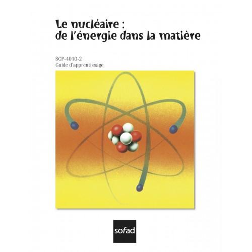 SCP-4010-2 - Le nucléaire : de l'énergie dans la matière
