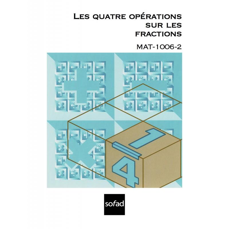 MAT-1006-2 – Les quatre opérations sur les fractions