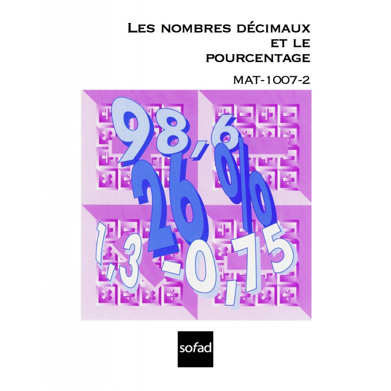 MAT-1007-2 – Les nombres décimaux et le pourcentage