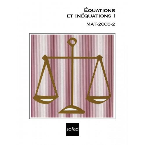 MAT-2006-2 – Équations et inéquations I
