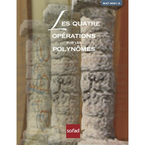 MAT-3001-2 – Les quatre opérations sur les polynômes