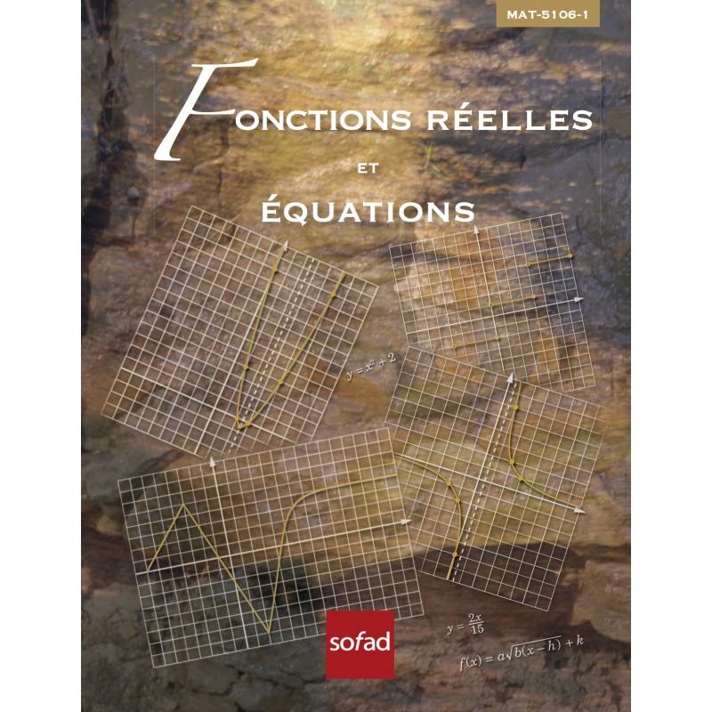 MAT-5106-1 – Fonctions réelles et équations