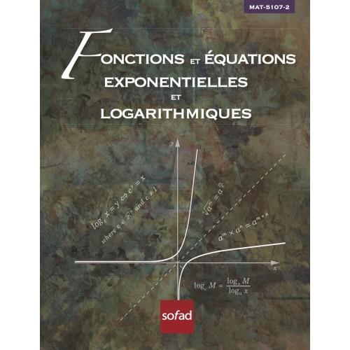 MAT-5107-2 – Fonctions et équations exponentielles et logarithmiques