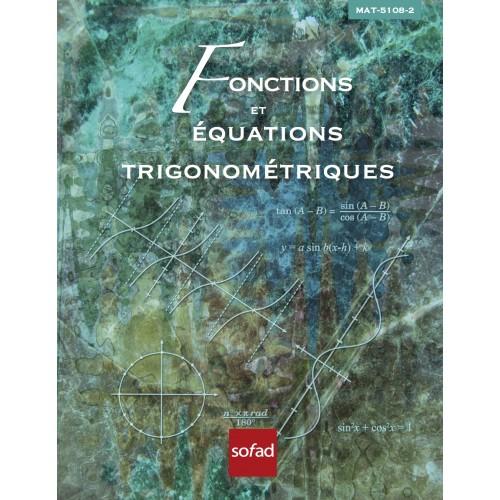 MAT-5108-2 – Fonctions et équations trigonométriques