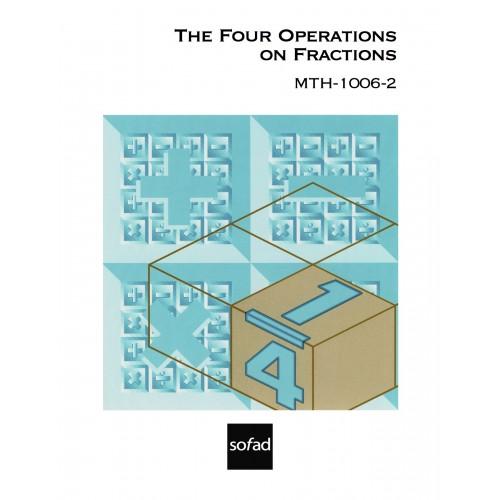 MTH-1006-2 – The Four Operations on Fractions