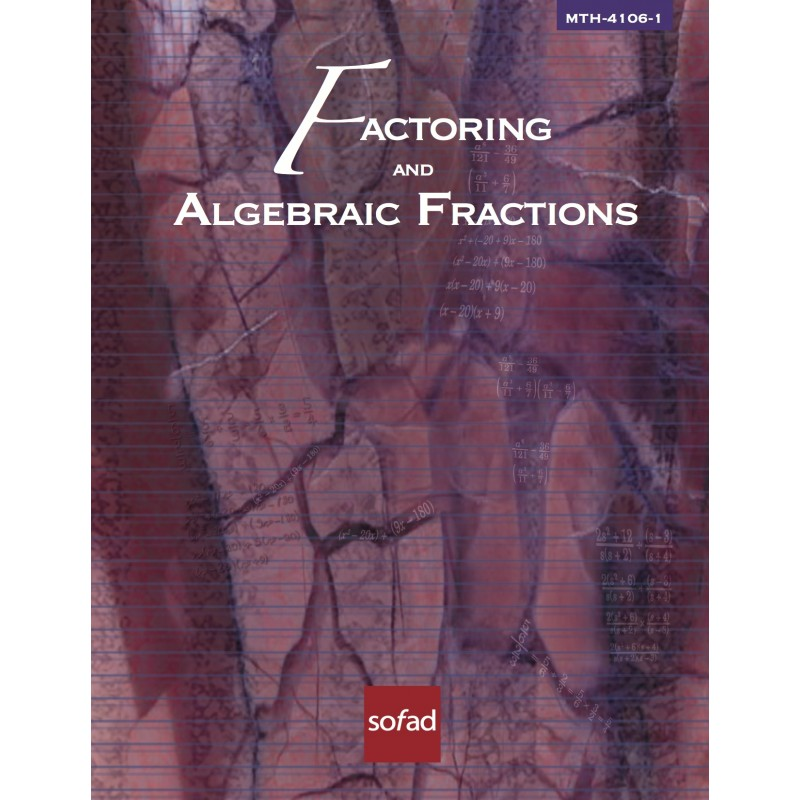 MTH-4106-1 – Factoring and Algebraic Fractions