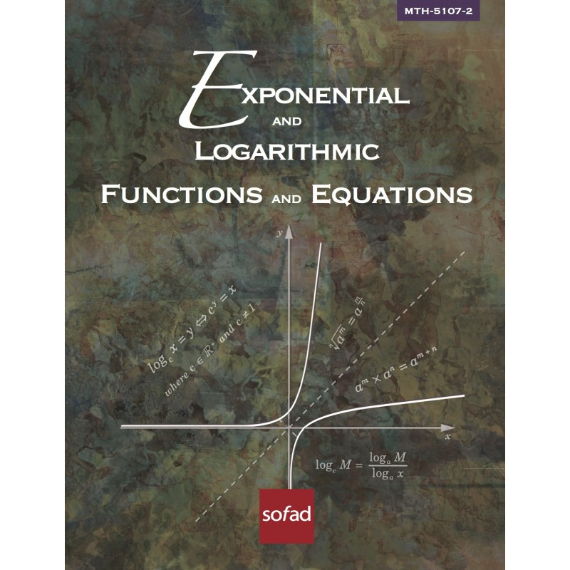 MTH-5107-2 – Exponential and Logarithmic Functions and Equations