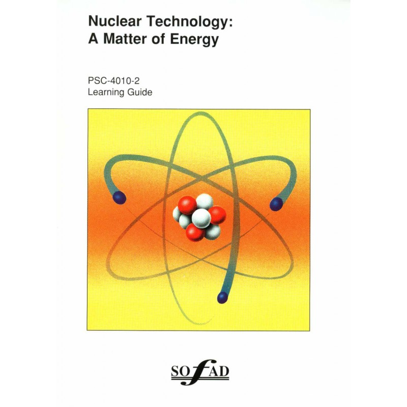 PSC-4010-2 – Nuclear Technology: A Matter of Energy
