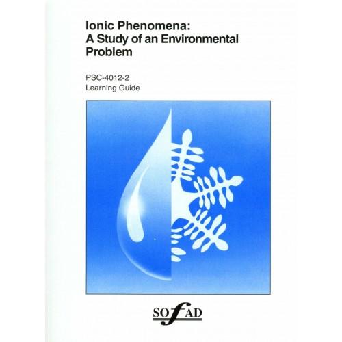 PSC-4012-2 – Ionic Phenomena: A study of an Environmental Problem