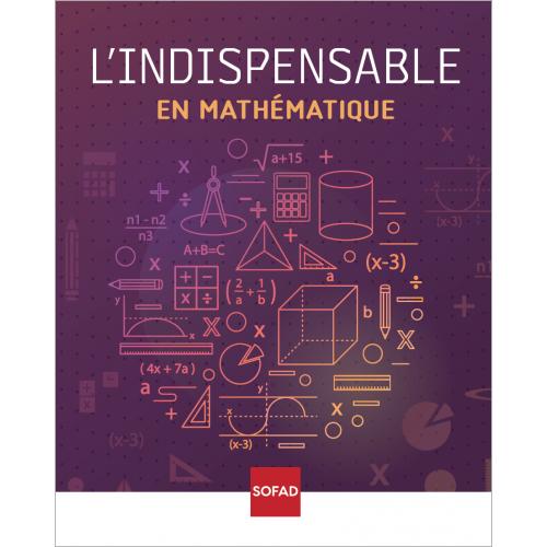 L'INDISPENSABLE en mathématique