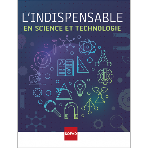L'INDISPENSABLE en science et technologie
