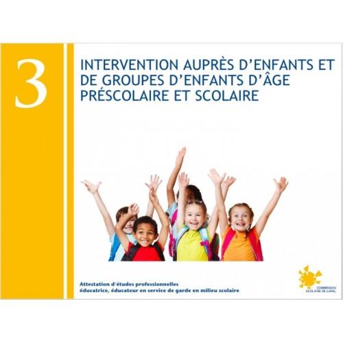 Compétence 03 - Intervention auprès d'enfants et de groupes d'enfants d'âge préscolaire et scolaire (AEP232033)