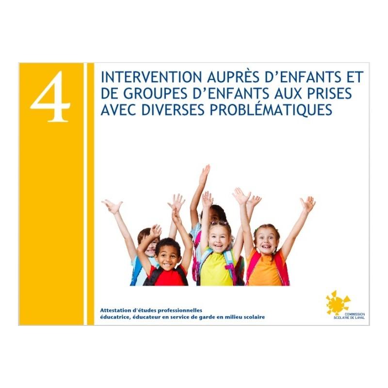 Compétence 04 - Intervention auprès d'enfants et de groupes d'enfants aux prises avec diverses problématiques (AEP232042)