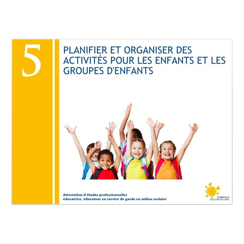 Compétence 05 - Planification et organisation d'activités pour enfants et groupes d'enfants (AEP232053)