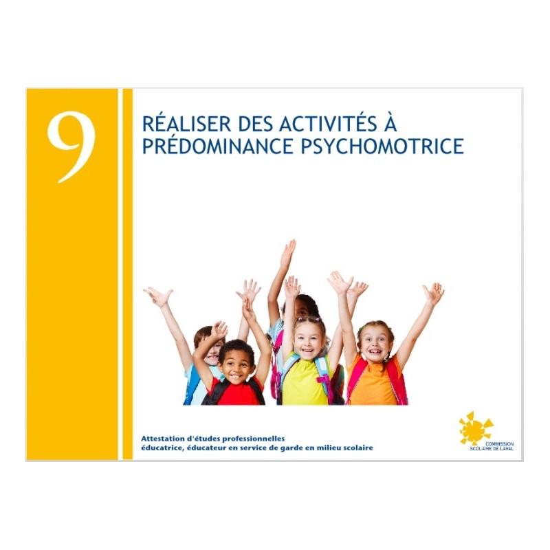 Compétence 09 - Réalisation d'activités à prédominance psychomotrice (AEP232093)