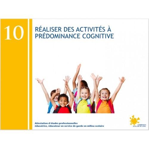 Compétence 10 - Réalisation d'activités à prédominance cognitive (AEP232103)