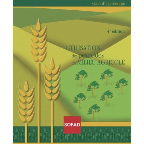 Utilisation des pesticides en milieu agricole