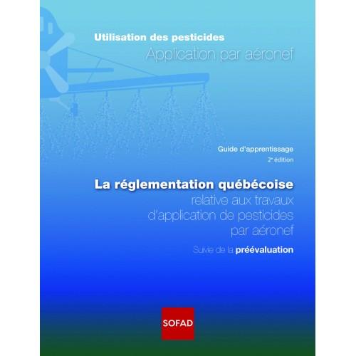 Pesticides - Application par aéronef, 2e édition
